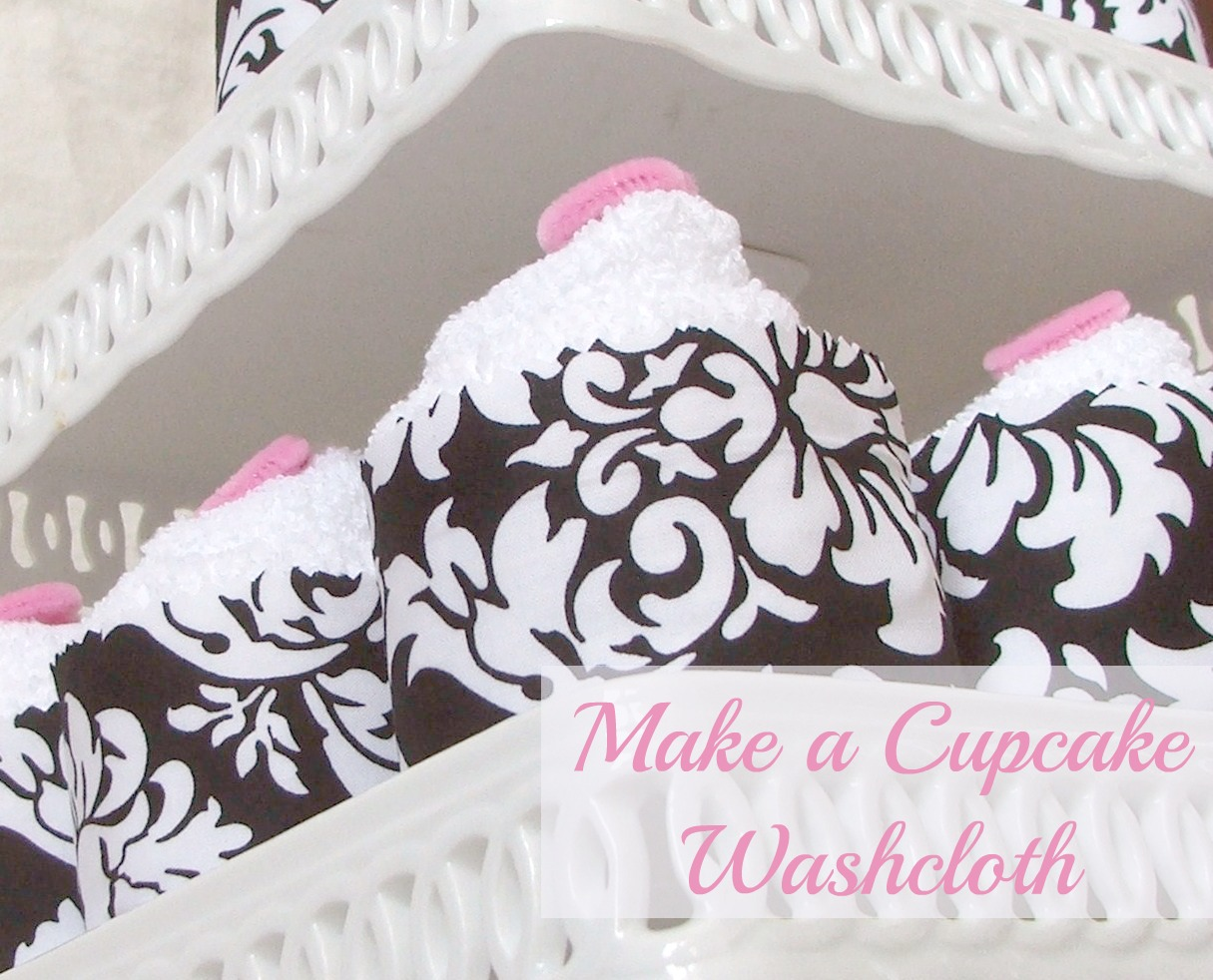Cupcake Washcloth Video Tutorial Cleverly Inspired