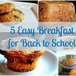 5 easy Back To School Breakfast Recipes