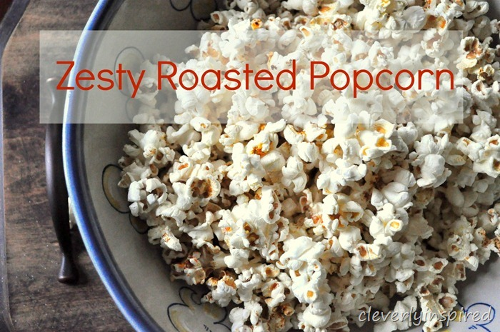 zesty roasted popcorn @cleverlyinspired (5)1