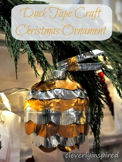 duck tape craft christmas ornament @cleverlyinspired (2)cv