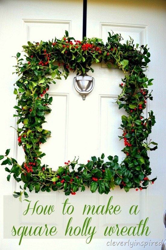 how to make a square holly wreath @cleverlyinspired (2) 2