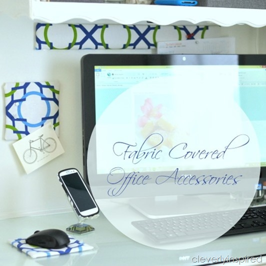 Fabric covered office accessories @cleverlyinspired (3)