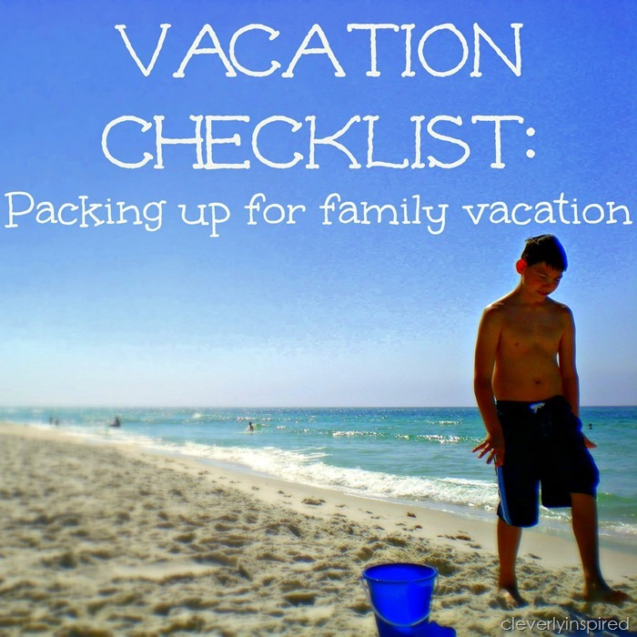 Preparing for family vacation: Checklist