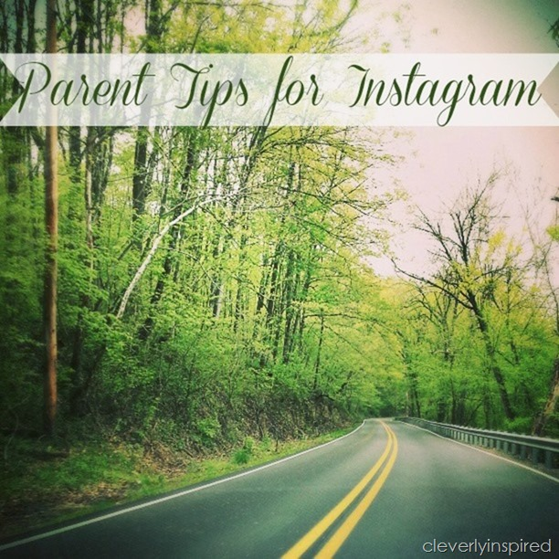 parent tips for instagram @cleverlyinspired