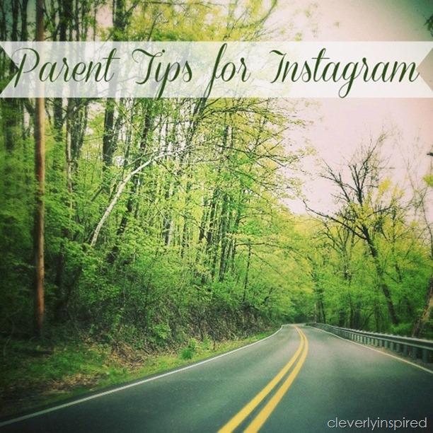 parent tips for instagram @cleverlyinspired