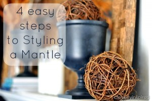 Easy tricks for Styling a Mantle