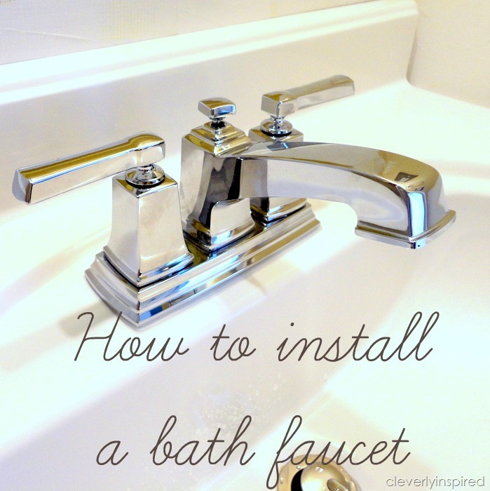 Install A Bathroom Faucet How To Video Cleverly Inspired