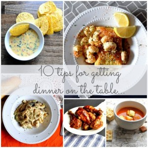 10 tips for getting dinner on the table