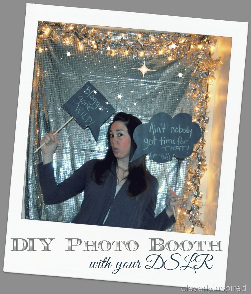 DIY Photo Booth With DSLR Camera @cleverlyinspired (1)