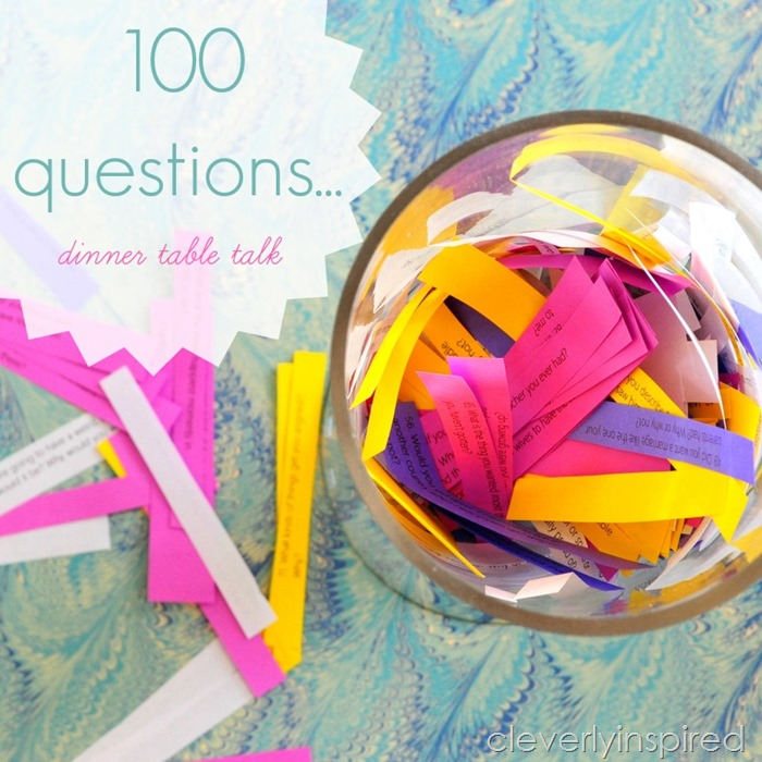 100 questions printable dinner table talk @cleverlyinspired (1)