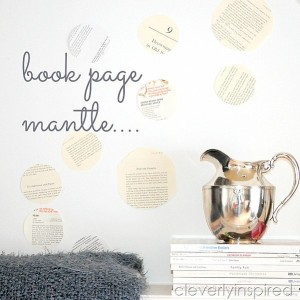 Book Page Repurposed Mantle and Shopping the House