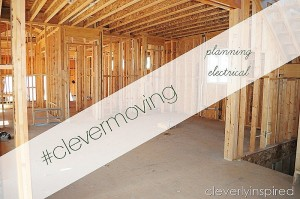#clevermoving Monday: Tips for Electrical Planning in a New Home