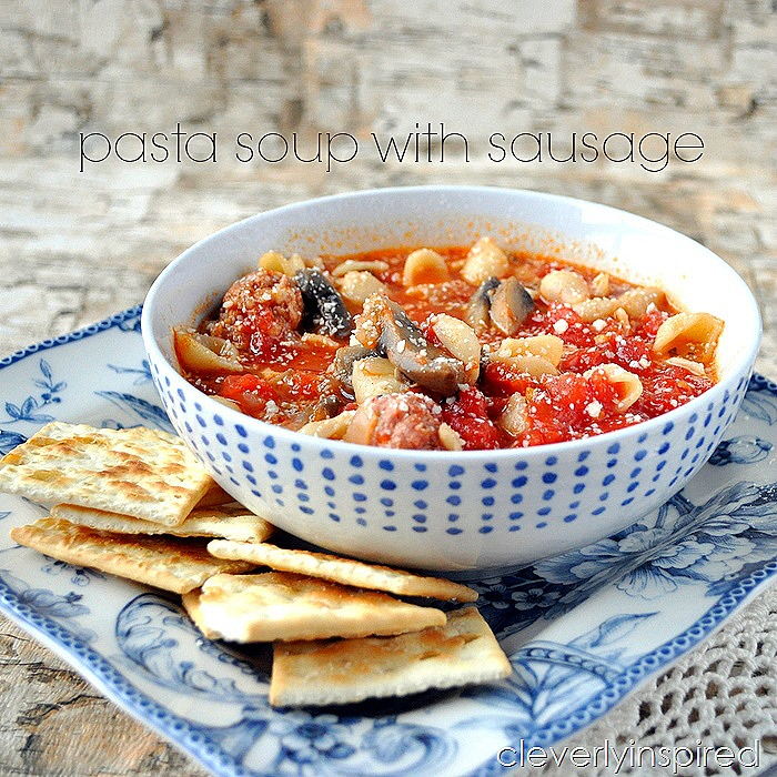 pasta soup with sausage @cleverlyinspired (2)cv