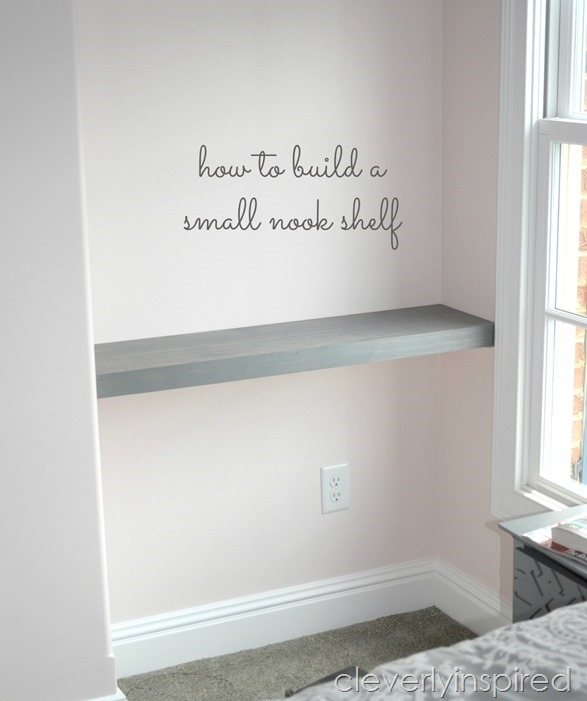 how to build a shelf in a nook space @cleverlyinspired (3)